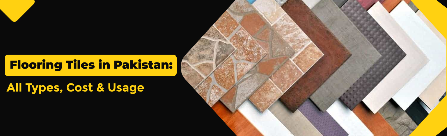 Flooring-Tiles-in-Pakistan-All-Types-Cost-Usage